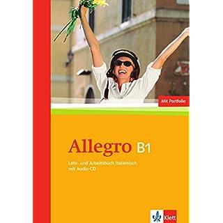 Allegro B1: Lehr- und Arbeitsbuch + Portfolio + Zusatzmaterial + Audio-CD
