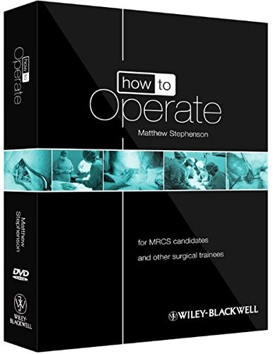 How to Operate: For Mrcs Candidates and Other Surgical Trainees, Includes 3 DVDs (How to Perform)