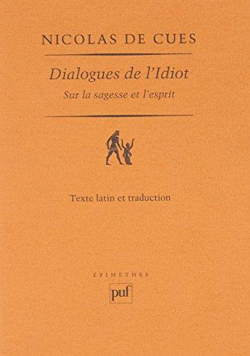 Dialogues de l'Idiot sur la sagesse et l'esprit (1450)
