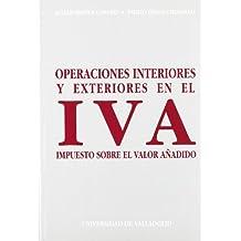 Operaciónes Interiores y Exteriores En el Iva, Impuesto Sobre el Valor Añadido