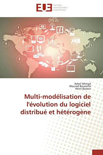 Multi-modélisation de l'évolution du logiciel distribué et hétérogène par Adeel Ahmad
