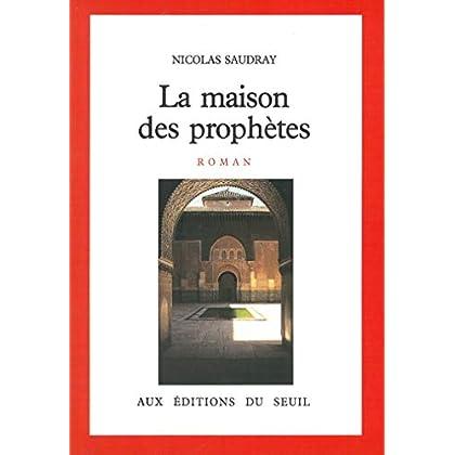 La Maison des prophètes (CADRE ROUGE)
