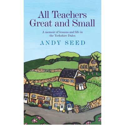 All Teachers Great and Small (Hardback) - Common