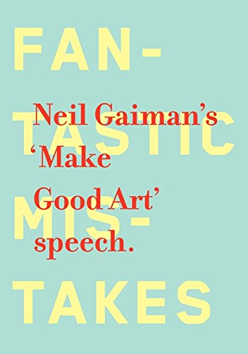 Make Good Art por Neil Gaiman