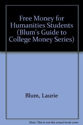ities Students (Blum's Guide to College Money Series) ()