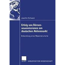 Erfolg von Börsenneuemissionen am deutschen Aktienmarkt: Entwicklung eines Messinstruments