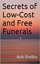 Secrets of Low-Cost and Free Funerals