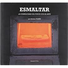 ESMALTAR.COMPLICIDAD DEL