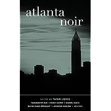 Atlanta Noir (Akashic Noir) (English Edition)