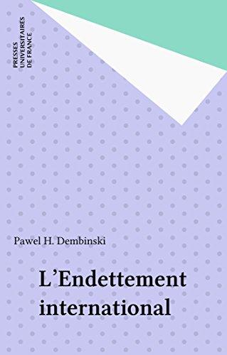 L'Endettement international (Que sais-je ? t. 2501) par Pawel H. Dembinski