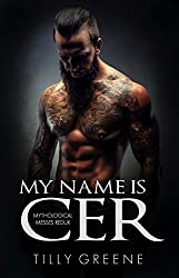 My Name is Cer (Mythological Messes Redux) (English Edition)