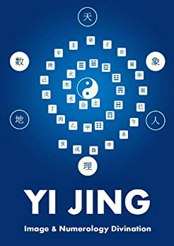 Yi Jing Image and Numerology Divination by [C, Wave]