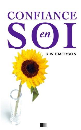 La Confiance en soi par Ralph Waldo Emerson