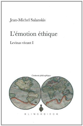 L'émotion éthique : Levinas vivant I