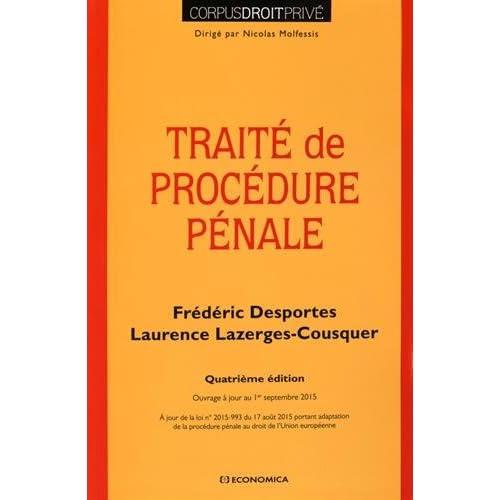 Traité de Procédure Pénale, 4e ed.