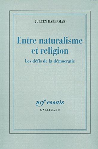 Entre naturalisme et religion: Les défis de la démocratie