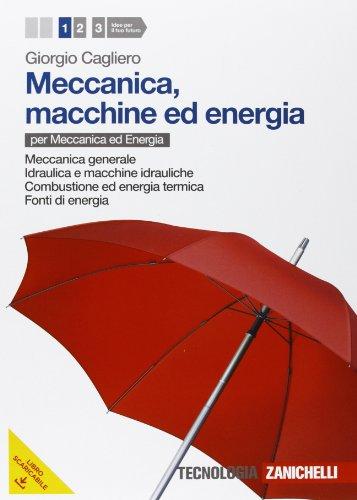 Meccanica, macchine ed energia. Per le Scuole superiori. Con espansione online: 1