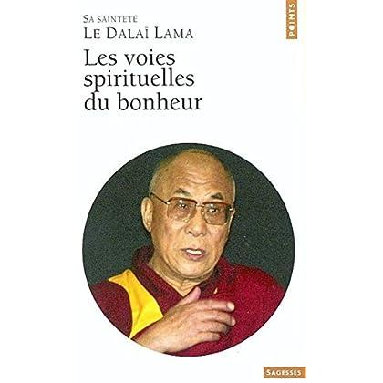 Les voies spirituelles du bonheur