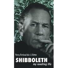 Shibboleth: My Revolting Life