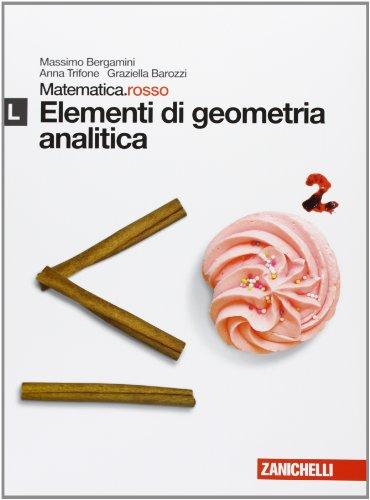Matematica.rosso. Modulo L. Elementi di geometria analitica. Per le Scuole superiori. Con espansione online