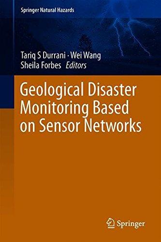 Geological Disaster Monitoring Based on Sensor Networks (Springer Natural Hazards)