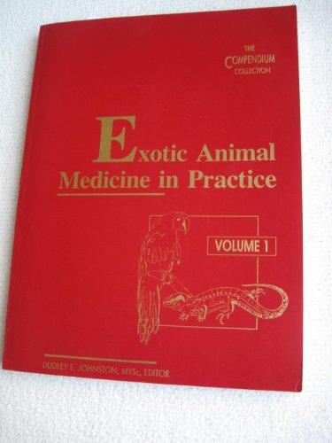 Exotic Animal Medicine in Practice: 001 por Johnston
