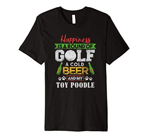 Glück ist rund von Golf kaltem Bier Spielzeug Pudel T-Shirt