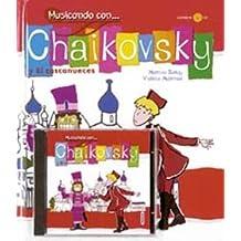Musicando Con Chaikovsky Y El Cascanueces