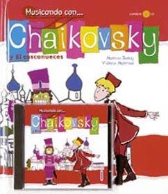 Musicando Con Chaikovsky Y El Cascanueces por Montse Sanuy
