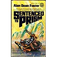 Sentenced to Prism by Alan Dean Foster (1991-03-05)