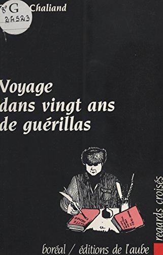 Voyage dans vingt ans de guérillas par [Chaliand, Gérard]