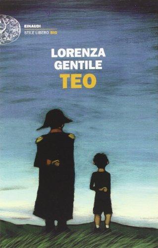 Lorenza Gentile: »Teo« auf Bücher Rezensionen