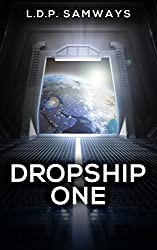 Dropship One (Space Recruits Book 1) (English Edition)