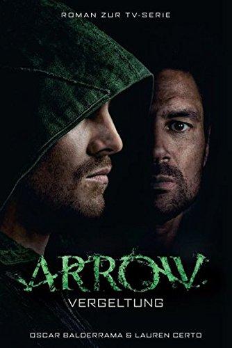 Arrow - Vergeltung: Roman zu TV-Serie