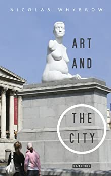 Art and the City by [Whybrow, Nicholas]