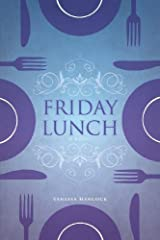 Friday Lunch by Vanessa Hancock (2011) Perfect Paperback Perfect Paperback