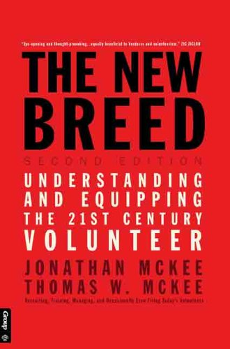 The New Breed - Second Edition: Understanding & Equipping the 21st Century Volunteer (English Edition)