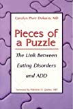 Pieces of a Puzzle: The Link Between Eating Disorders and ADD