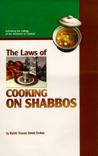 The Laws of Cooking on Shabbos (English Edition)