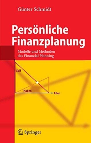 Persönliche Finanzplanung: Modelle und Methoden des Financial Planning