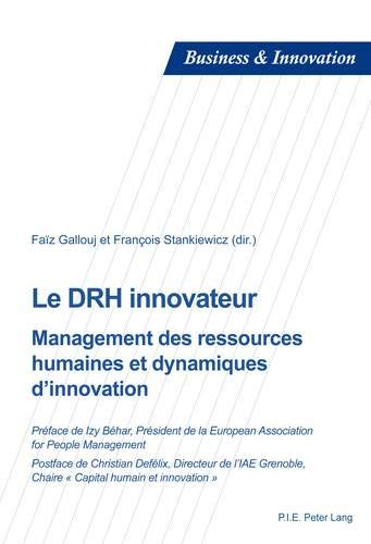 Le DRH innovateur : Management des ressources humaines et dynamiques d'innovation