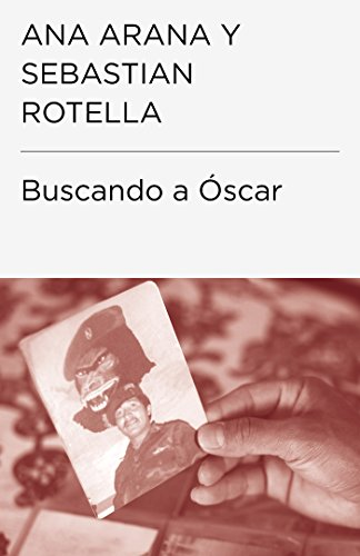Buscando a Óscar por Ana Arana