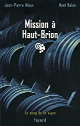 Mission à Haut-Brion : Le sang de la vigne, tome 1 (Policier)