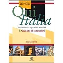 Qui Italia 2. Quaderno Di Esercizi