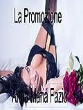 La promozione (Italian Edition)