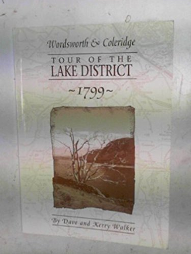 Wordsworth & Coleridge: tour of the Lake District 1799
