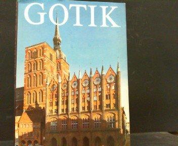 Gotik - mit einer Einführung von E. Ullmann