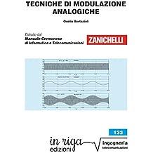 Tecniche di modulazione analogiche: Coedizione Zanichelli - in riga (in riga ingegneria Vol. 132) (Italian Edition)