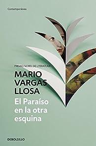 El Paraíso en la otra esquina par Mario Vargas Llosa