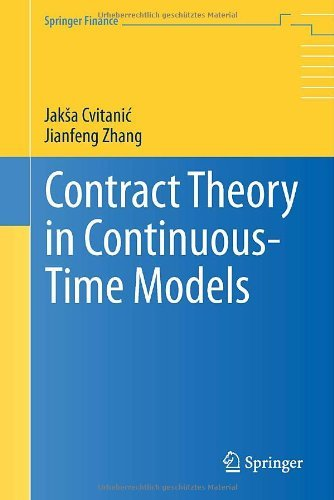 Contract Theory in Continuous-Time Models (Springer Finance) (English Edition)